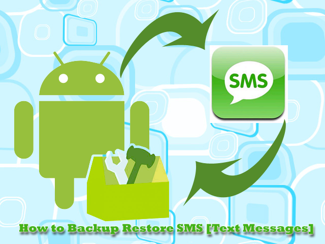 How-to-Backup-restore-SMS-Text-messages-in-android