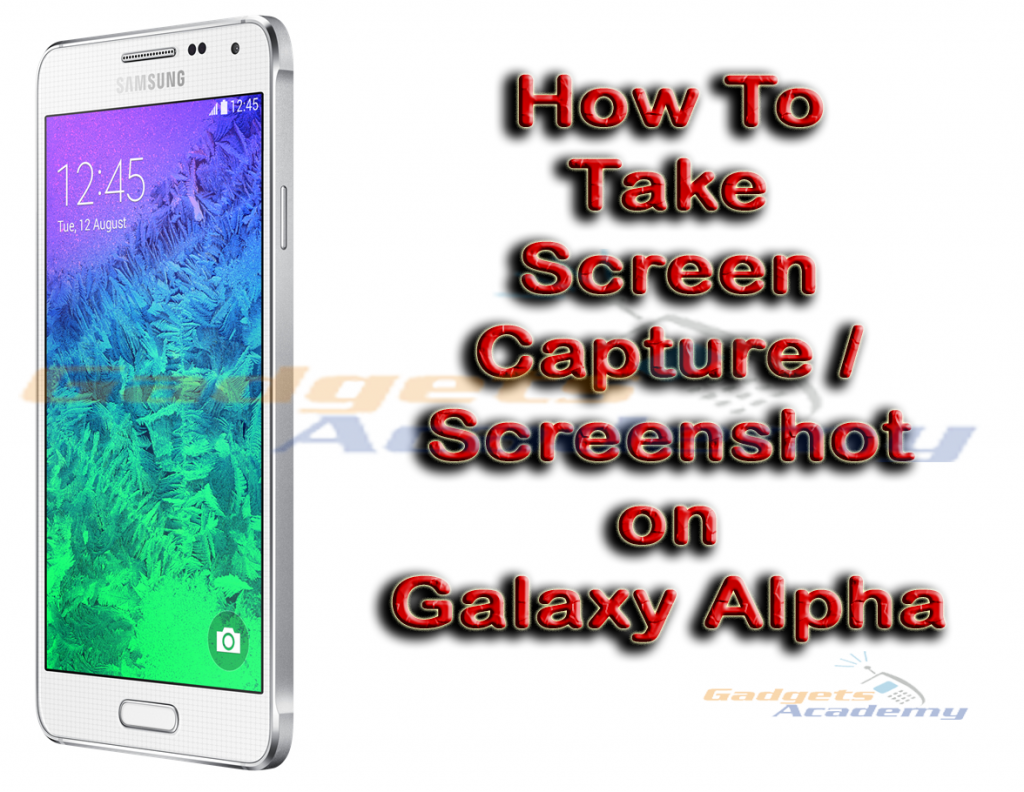 take screenshot on Galaxy Alpha