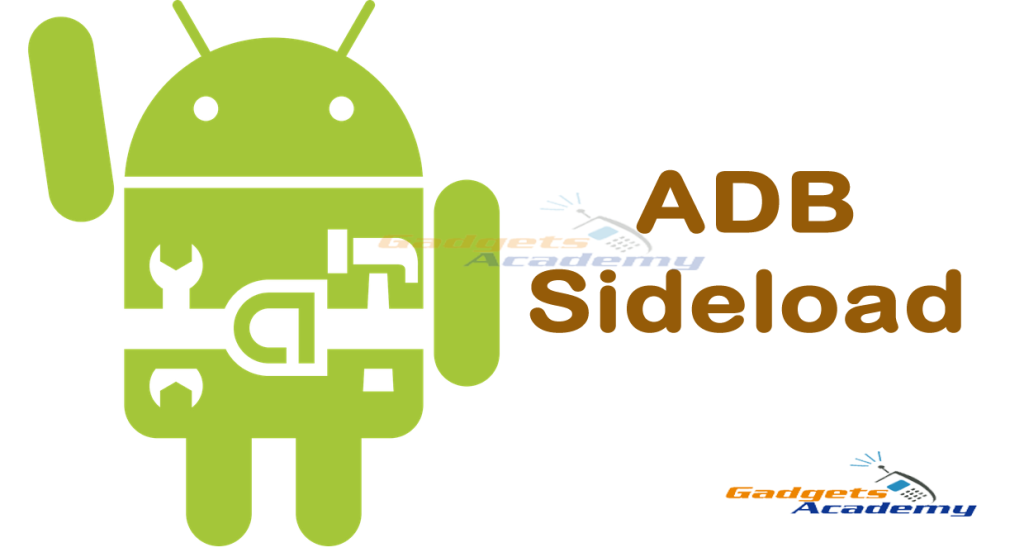 Sideload ROMs and Mods using ADB [How To]