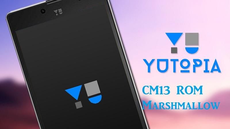 yu yutopia cm13 unofficial